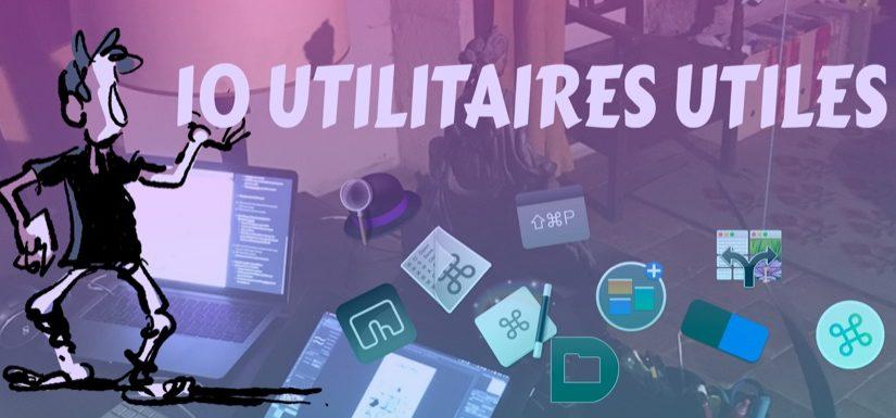 10 utilitaires pour améliorer macOS et travailler plus efficacement
